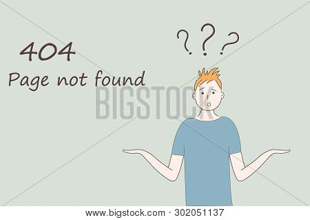 Web Page Template For Internet Site: 404 Page Not Found.a Man In Blue T-shirt Shrugs With Naive Curi
