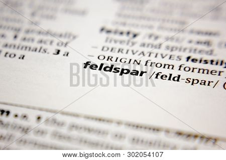 Word Or Phrase Feldspar In A Dictionary.