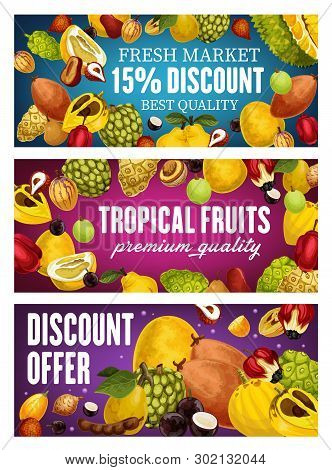Exotic Farm Fruits Discount Promo Banners, Tropical Farm Agriculture Harvest Special Offer. Vector O