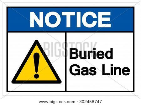 Notice Buried Gas Line Symbol Sign , Vector Illustration, Isolate On White Background Label. Eps10