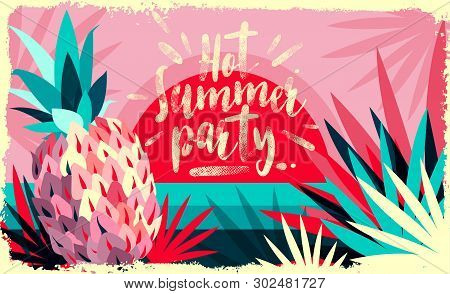 Abstract Vector Illustration. Hot Summer Party Event Banner. Summer Time Season Vocation, Weekend, H