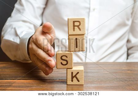 poster of A man straightens a segment in an unstable tower of cubes labeled Risk. Risk management, cost assessment, and business and investment safety. Strengthen business resilience and flexibility.