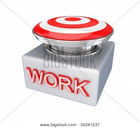 Red button with a big word WORK.