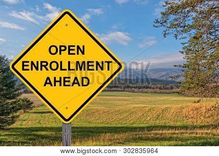 Open Enrollment Ahead Caution Sign Cades Cove Background