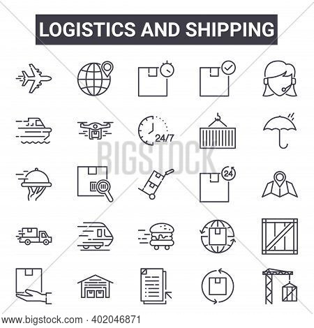 Logistics And Shipping Outline Icon Set. Includes Thin Line Icons Such As Airplane, Ship, Hours Deli