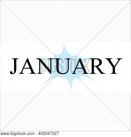 Font January, January 2021, Design Simple Illustration, Design Template For January