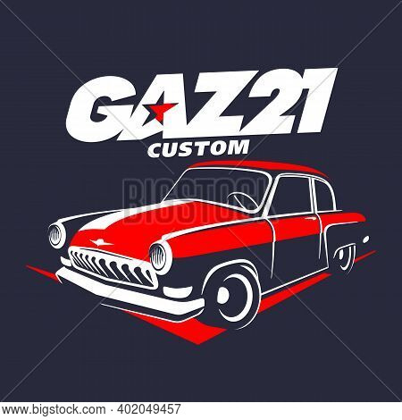 Classic Muscle Car Logo, Emblem, Badges Isolated On Background. Old Russian Gaz 21 Car Vector Illust