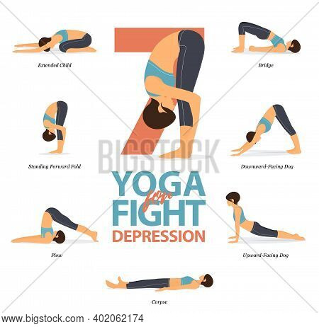 Infographic Of 7 Yoga Poses For Easy Yoga At Home In Concept Of Fight For Depression In Flat Design.
