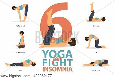 Infographic Of 6 Yoga Poses For Easy Yoga At Home In Concept Of Fight For Insomnia In Flat Design. B