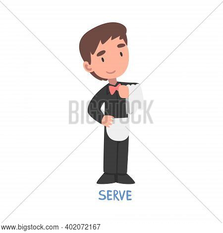Serve Word, The Verb Expressing The Action, Children Education Concept Cartoon Style Vector Illustra