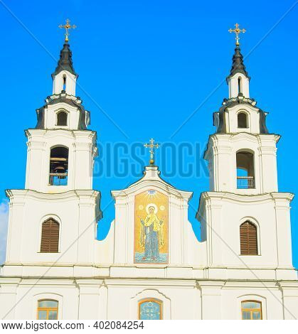 Holy Spirit Cathedral In Old Town Of Minsk, Belarus