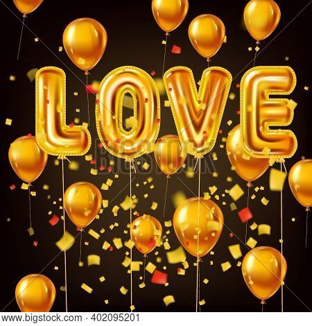 Love Gold Helium Metallic Glossy Balloons Realistic Text, Burst Foil Confetti Ballons. Background De
