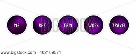 Violet Highlights Set. Gradient Highlights Icons For Bloggers. Profile Icons. Vector Illustrations O