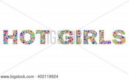 Hot Girls Caption With Bright Mosaic Flat Style. Colorful Vector Illustration Of Hot Girls Caption W