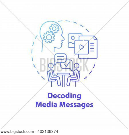 Decoding Media Messages Concept Icon. Media Literacy Elements Idea Thin Line Illustration. Personal