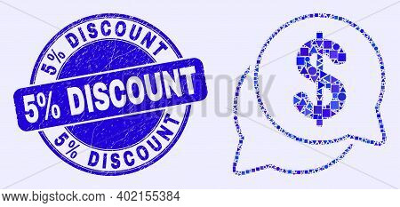 Geometric Dollar Forum Messages Mosaic Pictogram And 5 Percents Discount Seal Stamp. Blue Vector Rou