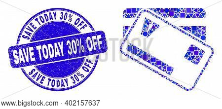 Geometric Credit Cards Mosaic Icon And Save Today 30 Percent Off Seal Stamp. Blue Vector Round Distr