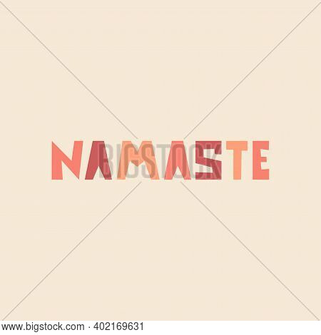 Namaste. Vector Yoga Illustration With Lettering. Yoga, Meditation, Buddhism And Hinduism Theme. Mod