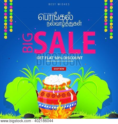 Happy Pongal Holiday Design Of Indian Festival With Big Sale Offer. Translate Happy Pongal Tamil Tex