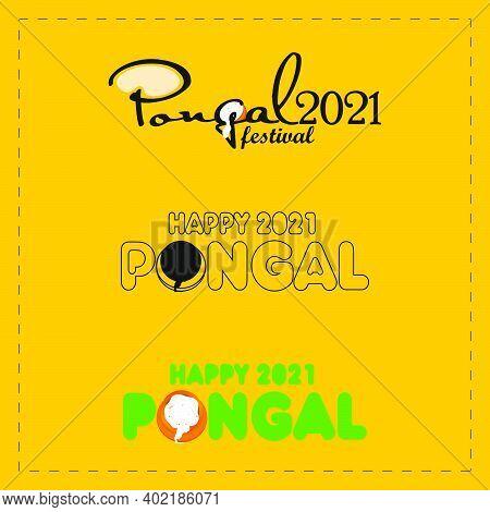 Set Of Stylish Text Happy Pongal Vector Illustrations