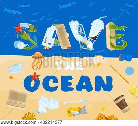 Save The Ocean. Different Waste Polluting The Sea And Beach. Horizontal Poster. Polluted Waters. Thr