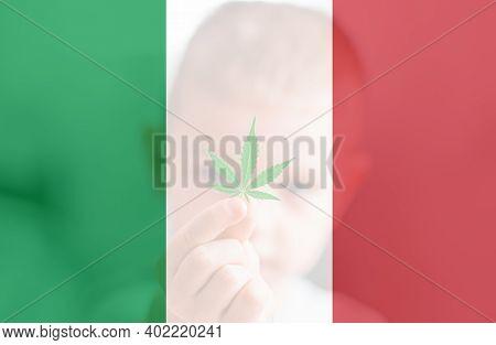Medical Cannabis In The Italy. Leaf Of Cannabis Marijuana On The Flag Of Italy. Cannabis Legalizatio