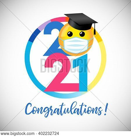 Class Of 2021 Year Graduating Banner, Awards Concept. Creative Funny 3d Sign, Lock Down Happy Holida
