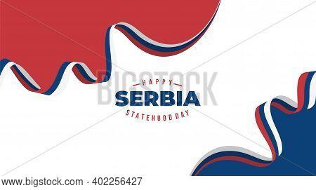 Serbia Flag Background Design For Serbia Statehood Day Design.