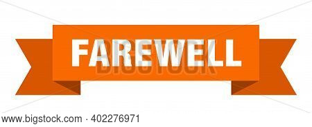 Farewell Ribbon. Farewell Paper Band Banner Sign