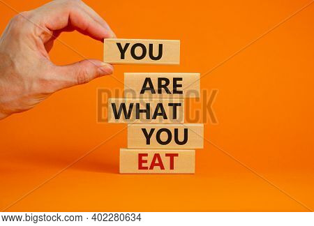 You Are What You Eat Symbol. Stack Of Wooden Blocks. Words 'you Are What You Eat'. Male Hand. Beauti