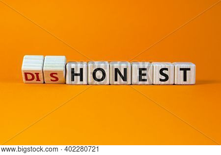 Honest Or Dishonest Symbol. Turned Cube And Changed The Word 'dishonest' To 'honest'. Beautiful Oran