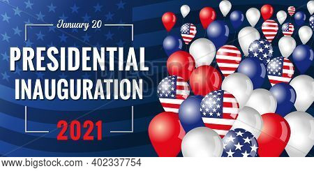 Presidential Inauguration Usa January 20, 2021 Banner With Flying In The Sky Balloons. Social Distan
