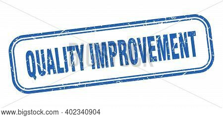 Quality Improvement Stamp. Quality Improvement Square Grunge Blue Sign