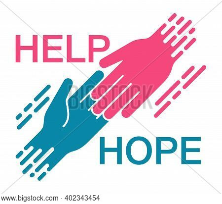 Help And Hope Concept, Benevolence Charity Illustration With Helping Hands