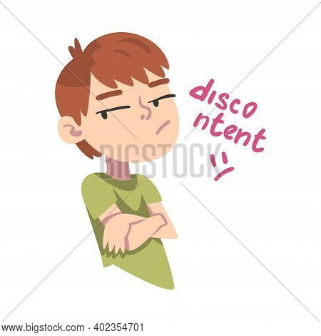 Displeased Boy, Child With Disdainful Facial Expression Cartoon Style Vector Illustration