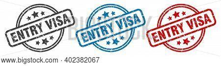 Entry Visa Stamp. Entry Visa Round Isolated Sign. Entry Visa Label Set