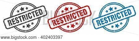 Restricted Stamp. Restricted Round Isolated Sign. Restricted Label Set