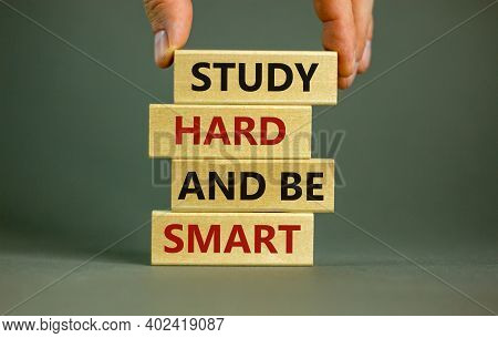 Study Hard And Be Smart Symbol. Concept Words 'study Hard And Be Smart' On Wooden Blocks On A Beauti