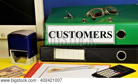 Customers. Text Label In The Registrar's Folder. Planning Of Business Strategy And Prospects For The