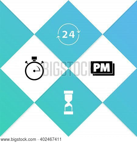 Set Stopwatch, Old Hourglass, Clock 24 Hours And Pm Icon. Vector