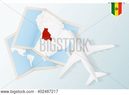 Travel To Bolivia, Top View Airplane With Map And Flag Of Bolivia. Travel And Tourism Banner Design.