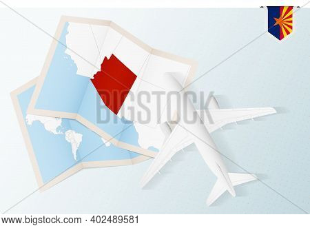 Travel To Arizona, Top View Airplane With Map And Flag Of Arizona. Travel And Tourism Banner Design.