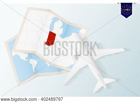 Travel To Indiana, Top View Airplane With Map And Flag Of Indiana. Travel And Tourism Banner Design.