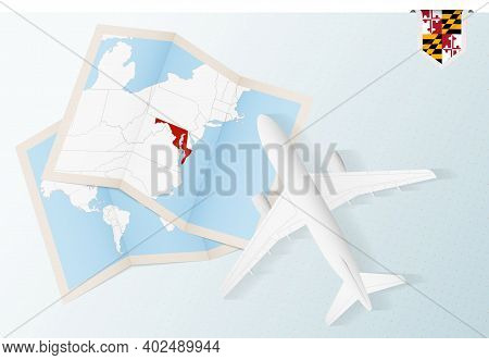 Travel To Maryland, Top View Airplane With Map And Flag Of Maryland. Travel And Tourism Banner Desig