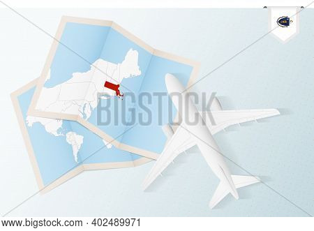 Travel To Massachusetts, Top View Airplane With Map And Flag Of Massachusetts. Travel And Tourism Ba