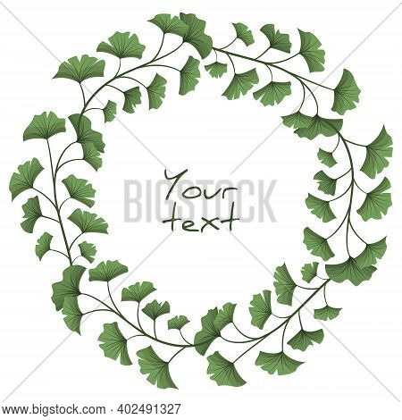 Ginkgo Biloba Wreath; Floral Frame For Greeting Cards, Invitations, Posters, Banners, Packaging.