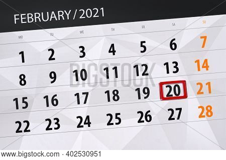 Calendar Planner For The Month February 2021, Deadline Day, 20, Saturday.