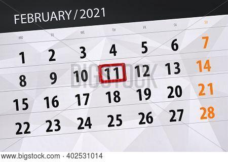 Calendar Planner For The Month February 2021, Deadline Day, 11, Thursday.