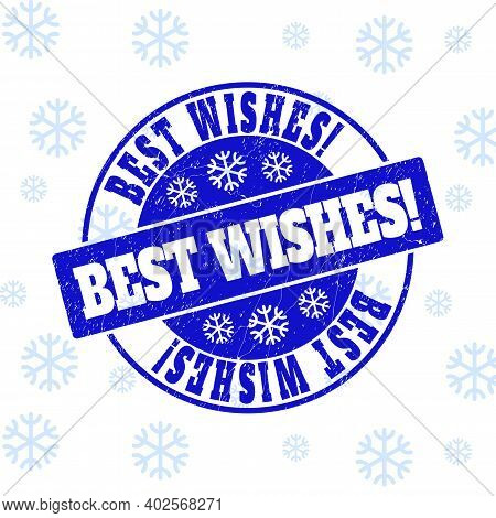 Best Wishes Exclamation. Round Stamp Seal On Winter Background With Snowflakes. Blue Vector Rubber I