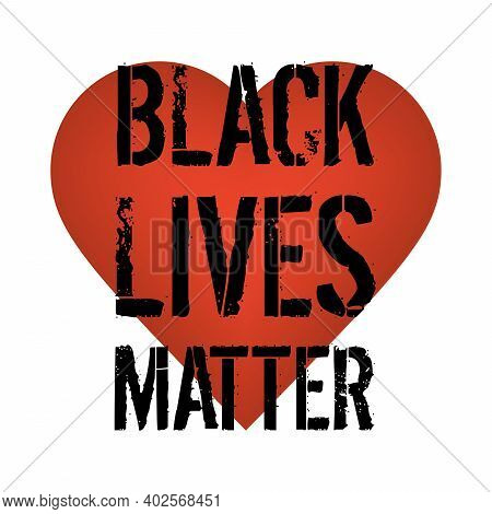 Black Lives Matter Banner Against Racism. Black Text